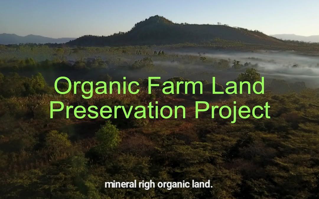 Lao Organic Farm Land Preservation Project